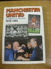1878-1986 Manchester United: A Complete Record 1878-1986 By Ian Morrison & Alan
