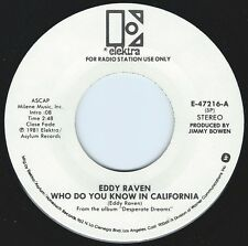 EDDY RAVEN Who Do You Know In California ((**NEW 45 DJ**)) from 1981