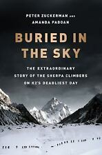 Buried in the Sky: The Extraordinary Story of the Sherpa Climbers on K2's Deadl