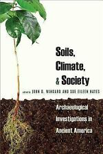 Soils, Climate and Society: Archaeological Investigations in Ancient America, ,