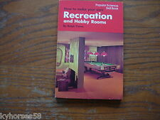 Popular Science Skill Book How To Make Your Own Recreation & Hobby Rooms