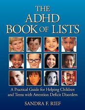 The ADHD Book of Lists: A Practical Guide for Helping Children and Teens with At