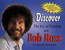 Bob Ross Book - Discover Joy of Painting - A Kowalski