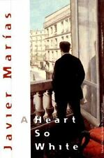 A Heart So White by Javier Marías (2000, Hardcover)