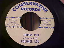 Colonel Lou - Johnny Reb & De New Sheriff - SOUNDS GOOD - Conservative 140