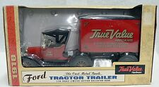 TRUE VALUE COIN BANK 1/25 SCALE LIMITED EDITION 1918 FORD TRACTOR TRAILER