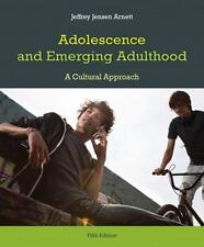 Adolescence and Emerging Adulthood (5th Edition) by Arnett, Jeffrey J.