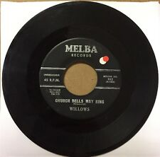 """Willows - """"Church Bells May Ring"""" / """"Baby Tell Me"""" 7"""" Doowop Single 45 Rpm"""