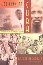 Looking at Cuba: Essays on Culture and Civil Society (Contemporary-ExLibrary