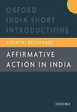 Affirmative Action in India Oxford India Short Introductions Series)