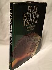 Play Better Bridge with Rixi Markus Published by Octopus Books Ltd. 1st Ed. 1979