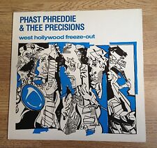 LP Phast Phreddie & Three Precisions West Hollywood freeze-out blues garage1982