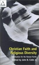 Christian Faith and Religious Diversity: Mobilization for the Human-ExLibrary