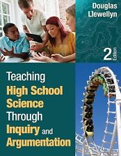 Teaching High School Science Through Inquiry and Argumentation by Douglas J....
