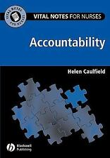 Vital Notes for Nurses: Accountability by Helen Caulfield (2005, Paperback)