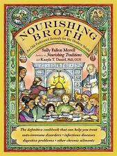 Nourishing Broth by Sally Fallon Morell & Kaayla T. Daniel Paperback WT71909