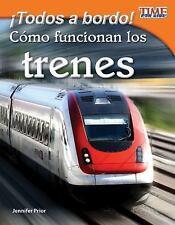 TIME for KIDS® Nonfiction Readers Ser.: ¡Todos a Bordo! Como Funcionan los...