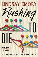 Rushing to Die: A Sorority Sisters Mystery-ExLibrary