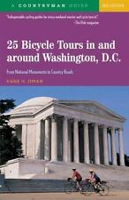 25 Bicycle Tours In and Around Washington, D. C.: From National Monuments to Co