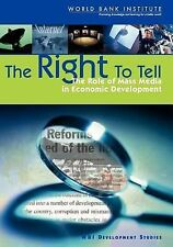 WBI Development Studies: The Right to Tell : The Role of Mass Media in...