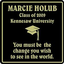 PERSONALIZED HS SCHOOL COLLEGEGRADUATION GIFT SIGN #1