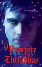 A VAMPIRE for CHRISTMAS by Laurie London , Michele Hauf , C. Pineiro , A. Morgan