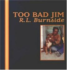 R.L. Burnside - Too Bad Jim [New Vinyl]