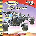 High Speed Tonka: Driving Force, No. 2)