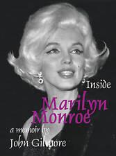 Inside Marilyn Monroe: A Memoir by John Gilmore (Paperback, 2007)
