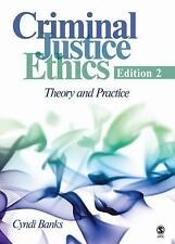 Criminal Justice Ethics by Cyndi Banks