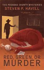 Red, Green, or Murder: A Posadas County Mystery (Posadas County Mysteries), Havi