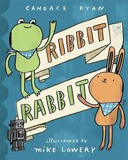 Ribbit Rabbit Ryan, Candace Hardcover