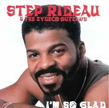 Step Rideau & the Zy: I'm So Glad  Audio Cassette