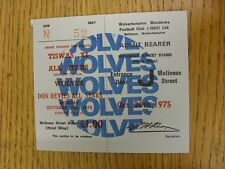 20/10/1975 Ticket: Wolverhampton Wanderers v Don Revies All Stars & Tiswas XI v