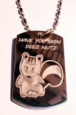 Have YOU Seen Deez Nutz Nuts Squirrel Funny Dog Tag Metal Chain Necklace Fashion