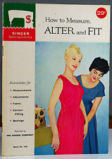 How to Measure, Alter and Fit - 1960 - Singer Sewing Library Book 106 - B347-10