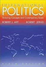 International Politics: Enduring Concepts and Contemporary Issues (6th Edition)