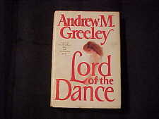 Lord of the Dance by Andrew M. Greeley 1984 Book Club Edition Novel Fiction