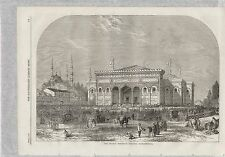 1863 CONSTANTINOPLE TURKEY OTTOMAN EXHIBITION BUILDING ARCHITECTURE
