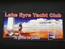 LAKE EYRE YACHT CLUB MARREE SA LEYC YA GOTTA BE JOKIN JACKBOOT BAY 2009 POSTCARD