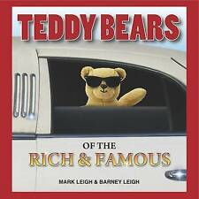 Teddy Bears of the Rich and Famous, Mark Leigh, New Book