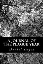 A Journal of the Plague Year by Daniel Defoe (2012, Paperback)