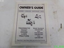 Transmatic Front Engine Lawn Tractors Owners Guide 139-530 , 139-568 - USED