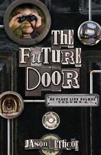 The Future Door No Place Like Holmes)