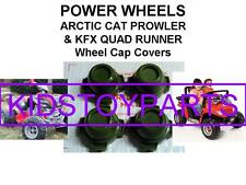 Power Wheels KFX QUAD RUNNER AND ARCTIC CAT PROWLER Set of 4 Wheel Center Caps