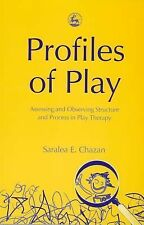 Profiles of Play: Assessing and Observing Structure and Process in Play Therapy,