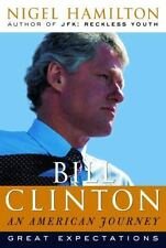 Bill Clinton: An American Journey: Great Expectations-ExLibrary