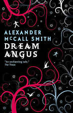 Dream Angus: The Celtic God of Dreams by Canongate Books Ltd (Paperback, 2007)