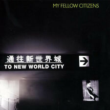 My fellow citizens = to New World City = Tech House Electro MINIMAL suoni!!!