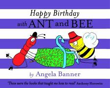HAPPY BIRTHDAY WITH ANT AND BEE (9781405266758) - ANGELA BANNER (HARDCOVER) NEW